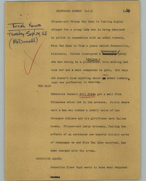 Primary view of object titled '[News Script: Champagne robber]'.