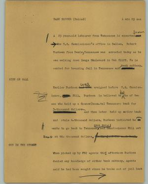 Primary view of object titled '[News Script: Bank robber (Dallas)]'.