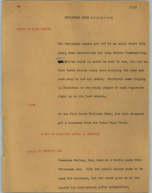 Primary view of object titled '[News Script: Christmas rush]'.
