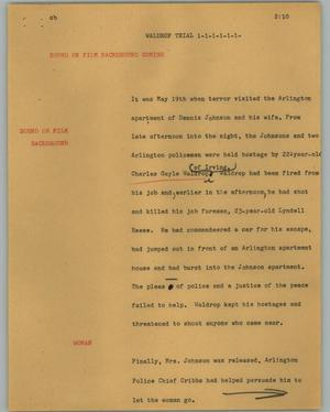 Primary view of object titled '[News Script: Waldrop trial]'.