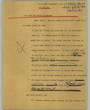 Primary view of object titled '[News Script: Fort Worth Drowningz]'.