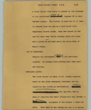 Primary view of object titled '[News Script: Truck driver pinned]'.