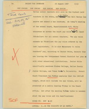 Primary view of object titled '[News Script: Dallas tax increase]'.
