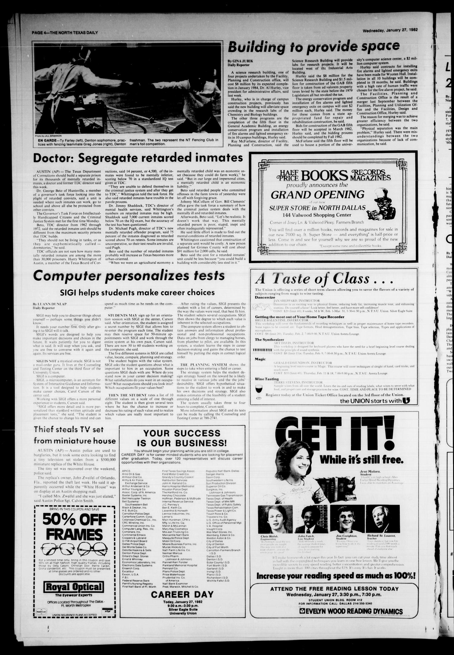 The North Texas Daily (Denton, Tex.), Vol. 65, No. 60, Ed. 1 Wednesday, January 27, 1982                                                                                                      [Sequence #]: 4 of 8