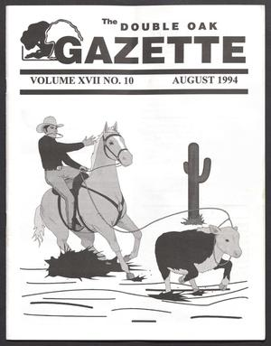 The Double Oak Gazette (Double Oak, Tex.), Vol. 17, No. 10, Ed. 1, August 1994