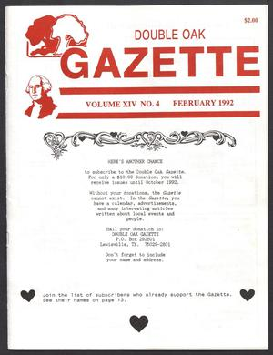 Primary view of object titled 'Double Oak Gazette (Double Oak, Tex.), Vol. 14, No. 4, Ed. 1, February 1992'.