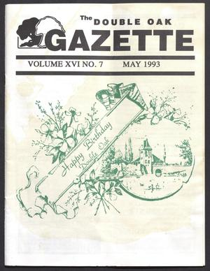 The Double Oak Gazette (Double Oak, Tex.), Vol. 16, No. 7, Ed. 1, May 1993