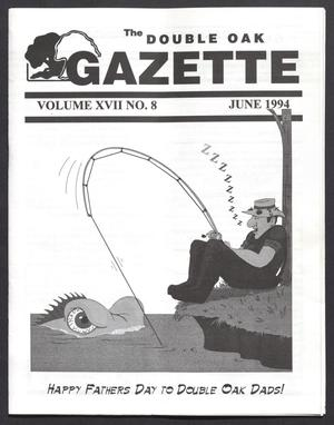 Primary view of object titled 'The Double Oak Gazette (Double Oak, Tex.), Vol. 17, No. 8, Ed. 1, June 1994'.