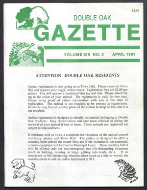 Primary view of object titled 'Double Oak Gazette (Double Oak, Tex.), Vol. 13, No. 5, Ed. 1, April 1991'.