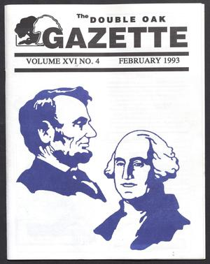 Primary view of object titled 'The Double Oak Gazette (Double Oak, Tex.), Vol. 16, No. 4, Ed. 1, February 1993'.