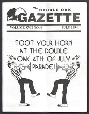 Primary view of object titled 'The Double Oak Gazette (Double Oak, Tex.), Vol. 17, No. 9, Ed. 1, July 1994'.