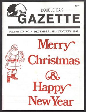 Double Oak Gazette (Double Oak, Tex.), Vol. 14, No. 3, Ed. 1, December 1991