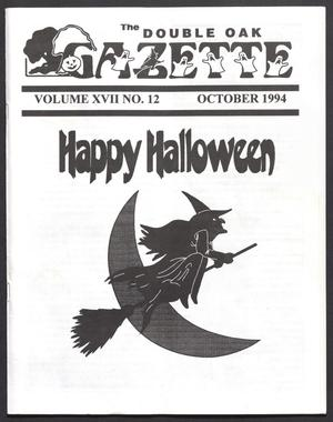 Primary view of object titled 'The Double Oak Gazette (Double Oak, Tex.), Vol. 17, No. 12, Ed. 1, October 1994'.