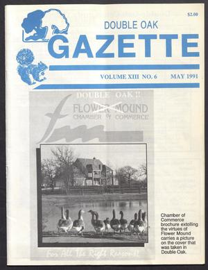 Double Oak Gazette (Double Oak, Tex.), Vol. 13, No. 6, Ed. 1, May 1991