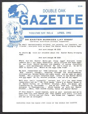 Double Oak Gazette (Double Oak, Tex.), Vol. 14, No. 6, Ed. 1, April 1992