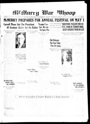Primary view of object titled 'McMurry War Whoop (Abilene, Tex.), Vol. 8, No. 29, Ed. 1, Saturday, April 18, 1931'.