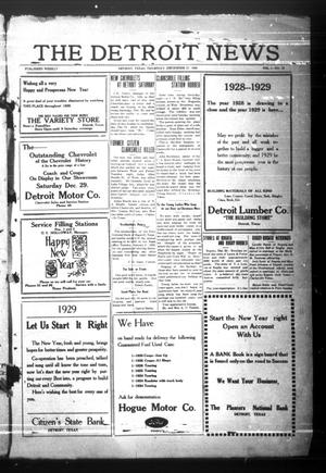 Primary view of object titled 'The Detroit News (Detroit, Tex.), Vol. 1, No. 39, Ed. 1 Thursday, December 27, 1928'.