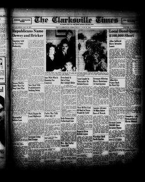 Primary view of object titled 'The Clarksville Times (Clarksville, Tex.), Vol. 72, No. 23, Ed. 1 Friday, June 30, 1944'.