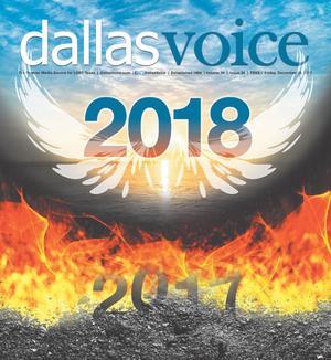 Primary view of Dallas Voice (Dallas, Tex.), Vol. 34, No. 34, Ed. 1 Friday, December 29, 2017