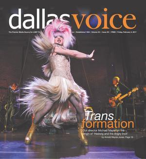 Primary view of Dallas Voice (Dallas, Tex.), Vol. 33, No. 39, Ed. 1 Friday, February 3, 2017