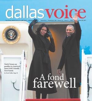 Primary view of Dallas Voice (Dallas, Tex.), Vol. 33, No. 37, Ed. 1 Friday, January 20, 2017
