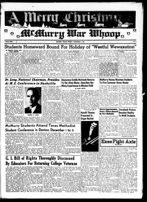Primary view of object titled 'McMurry War Whoop (Abilene, Tex.), Vol. 22, No. 6, Ed. 1, Friday, December 8, 1944'.
