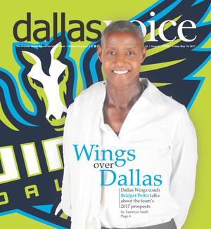 Primary view of Dallas Voice (Dallas, Tex.), Vol. [34], No. 2, Ed. 1 Friday, May 19, 2017