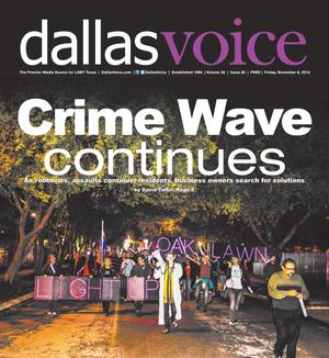 Primary view of object titled 'Dallas Voice (Dallas, Tex.), Vol. 32, No. 26, Ed. 1 Friday, November 6, 2015'.