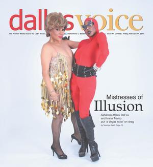 Primary view of Dallas Voice (Dallas, Tex.), Vol. [33], No. 41, Ed. 1 Friday, February 17, 2017