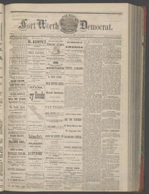Primary view of object titled 'The Daily Fort Worth Democrat. (Fort Worth, Tex.), Vol. 1, No. 90, Ed. 1 Wednesday, October 18, 1876'.
