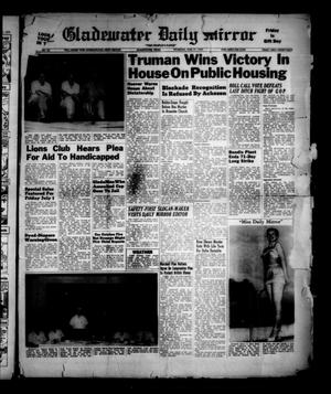 Primary view of object titled 'Gladewater Daily Mirror (Gladewater, Tex.), Vol. [1], No. 90, Ed. 1 Thursday, June 30, 1949'.