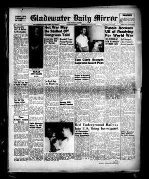 Primary view of object titled 'Gladewater Daily Mirror (Gladewater, Tex.), Vol. 1, No. 117, Ed. 1 Tuesday, August 2, 1949'.