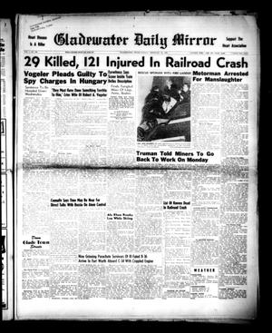Primary view of object titled 'Gladewater Daily Mirror (Gladewater, Tex.), Vol. 1, No. 196, Ed. 1 Sunday, February 19, 1950'.