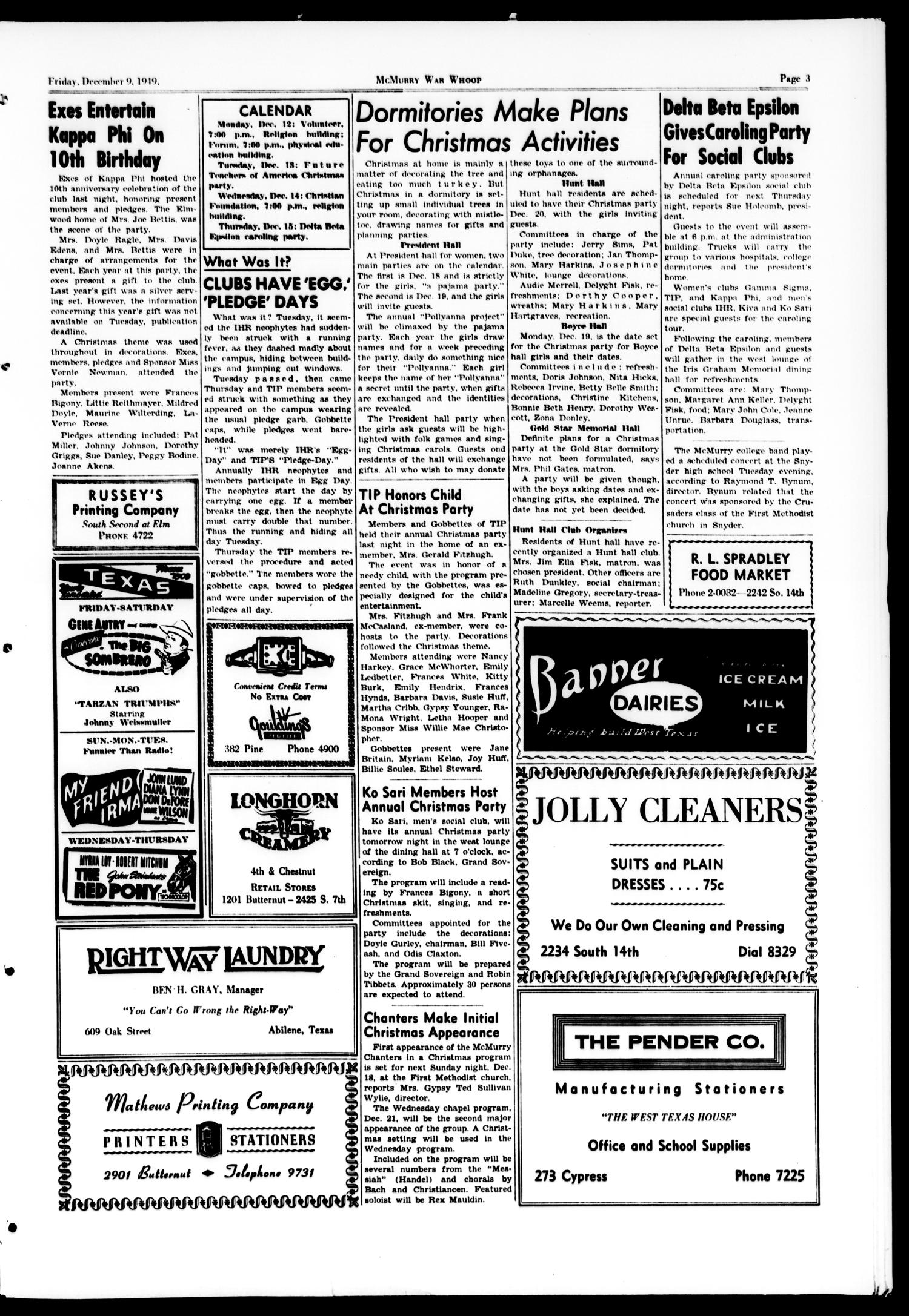 McMurry War Whoop (Abilene, Tex.), Vol. 27, No. 13, Ed. 1, Friday, December 9, 1949                                                                                                      [Sequence #]: 3 of 4