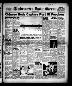 Primary view of object titled 'Gladewater Daily Mirror (Gladewater, Tex.), Vol. 1, No. 132, Ed. 1 Thursday, August 18, 1949'.