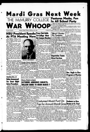 Primary view of object titled 'The McMurry College War Whoop (Abilene, Tex.), Vol. 27, No. 21, Ed. 1, Friday, February 24, 1950'.