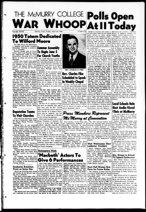 The McMurry College War Whoop (Abilene, Tex.), Vol. 27, No. 28, Ed. 1, Friday, April 28, 1950