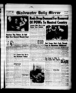 Primary view of object titled 'Gladewater Daily Mirror (Gladewater, Tex.), Vol. 4, No. 247, Ed. 1 Thursday, May 7, 1953'.