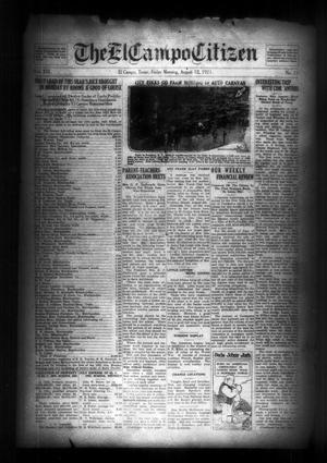 Primary view of object titled 'The El Campo Citizen (El Campo, Tex.), Vol. 21, No. 23, Ed. 1 Friday, August 12, 1921'.
