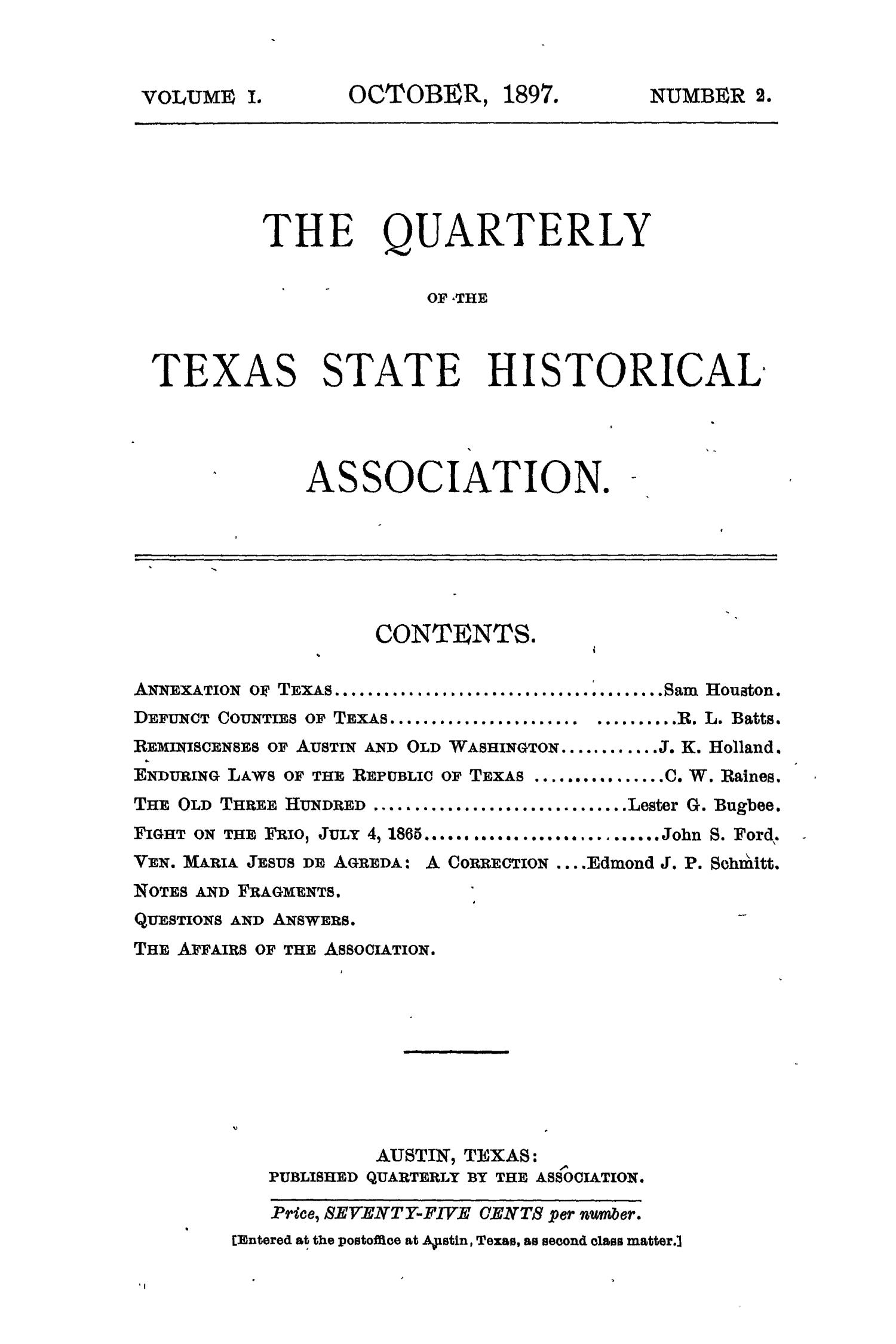 The Quarterly of the Texas State Historical Association, Volume 1, July 1897 - April, 1898                                                                                                      None