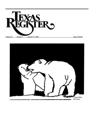 Primary view of object titled 'Texas Register, Volume 28, Number 3, Pages 523-621, January 17, 2003'.