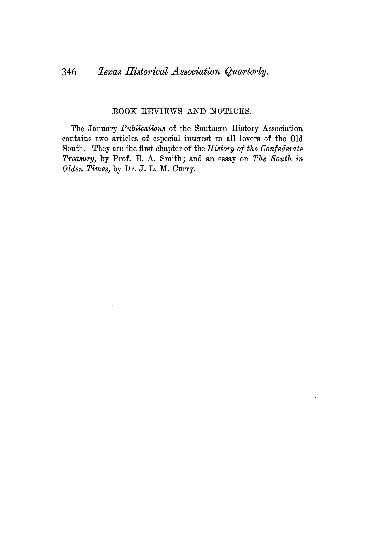 The Quarterly of the Texas State Historical Association, Volume 4, July 1900 - April, 1901                                                                                                      346