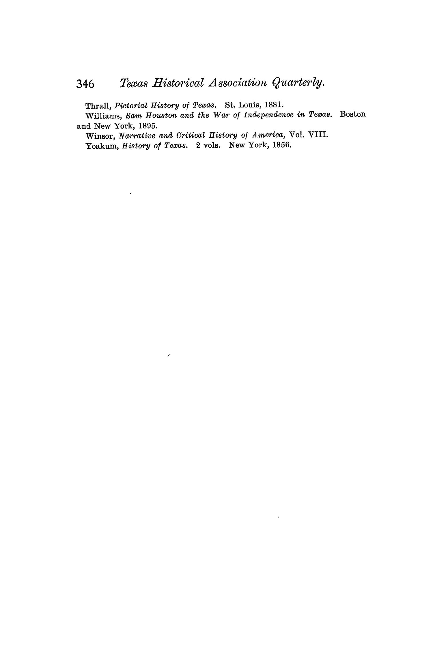 The Quarterly of the Texas State Historical Association, Volume 5, July 1901 - April, 1902                                                                                                      346
