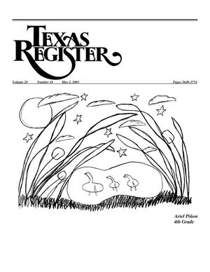 Primary view of object titled 'Texas Register, Volume 28, Number 18, Pages 3649-3774, May 2, 2003'.