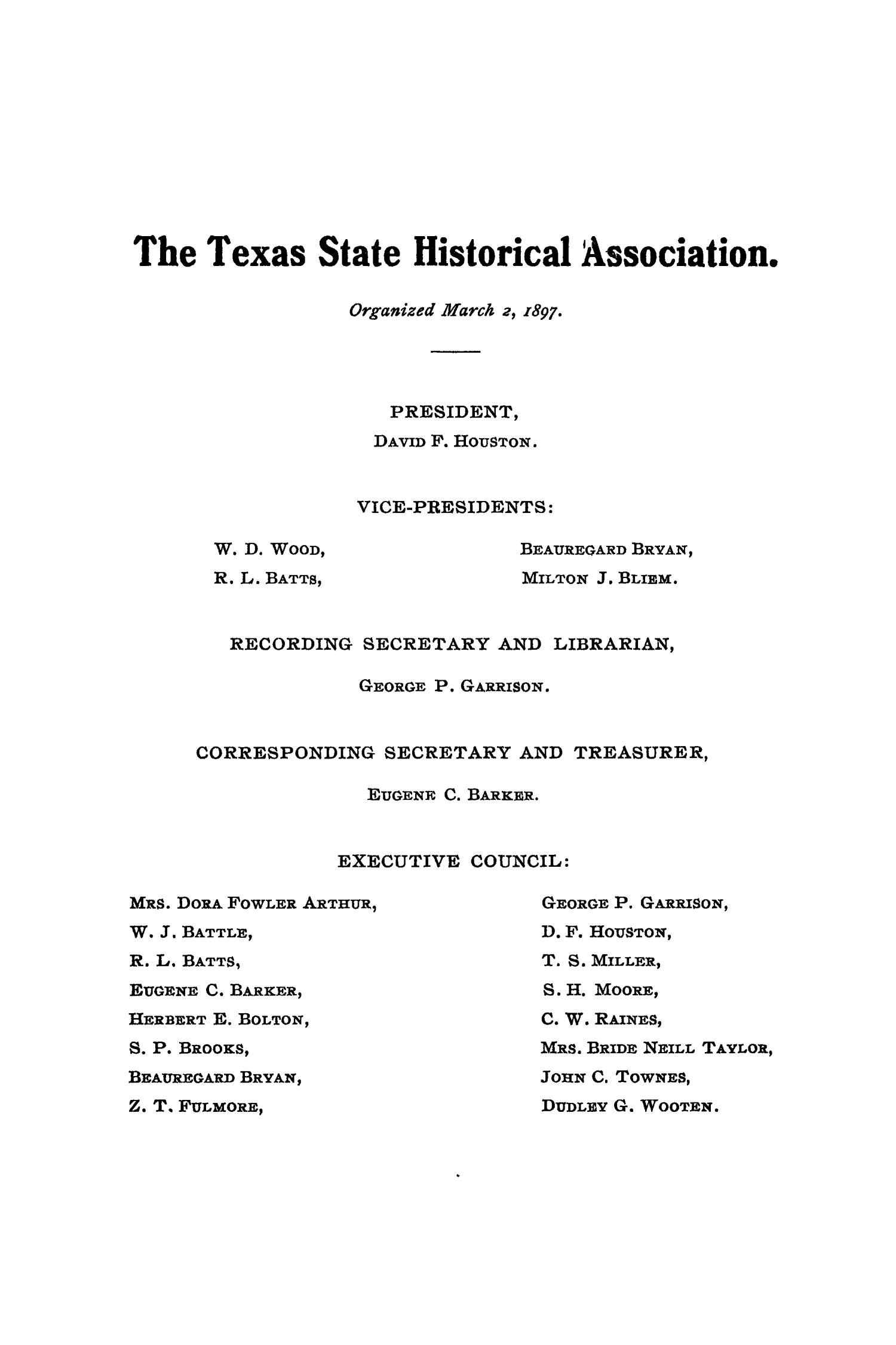 The Quarterly of the Texas State Historical Association, Volume 9, July 1905 - April, 1906                                                                                                      None