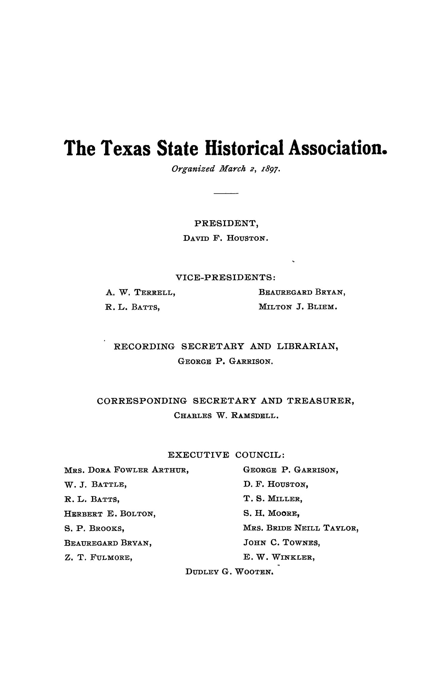 The Quarterly of the Texas State Historical Association, Volume 10, July 1906 - April, 1907                                                                                                      None