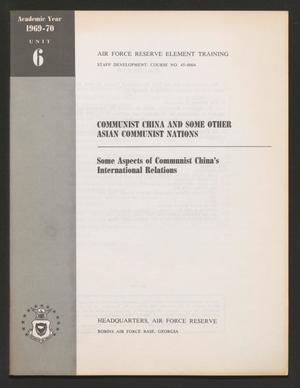 Primary view of Academic Year 1969-1970, Unit 6: Some Aspects of Communist China's International Relations