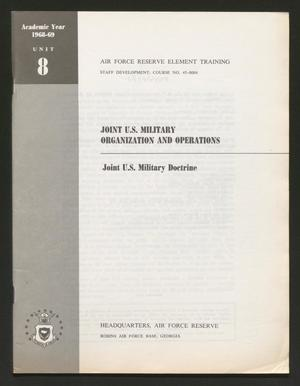 Primary view of object titled 'Academic Year 1968-1969, Unit 8: Joint U.S. Military Doctrine'.