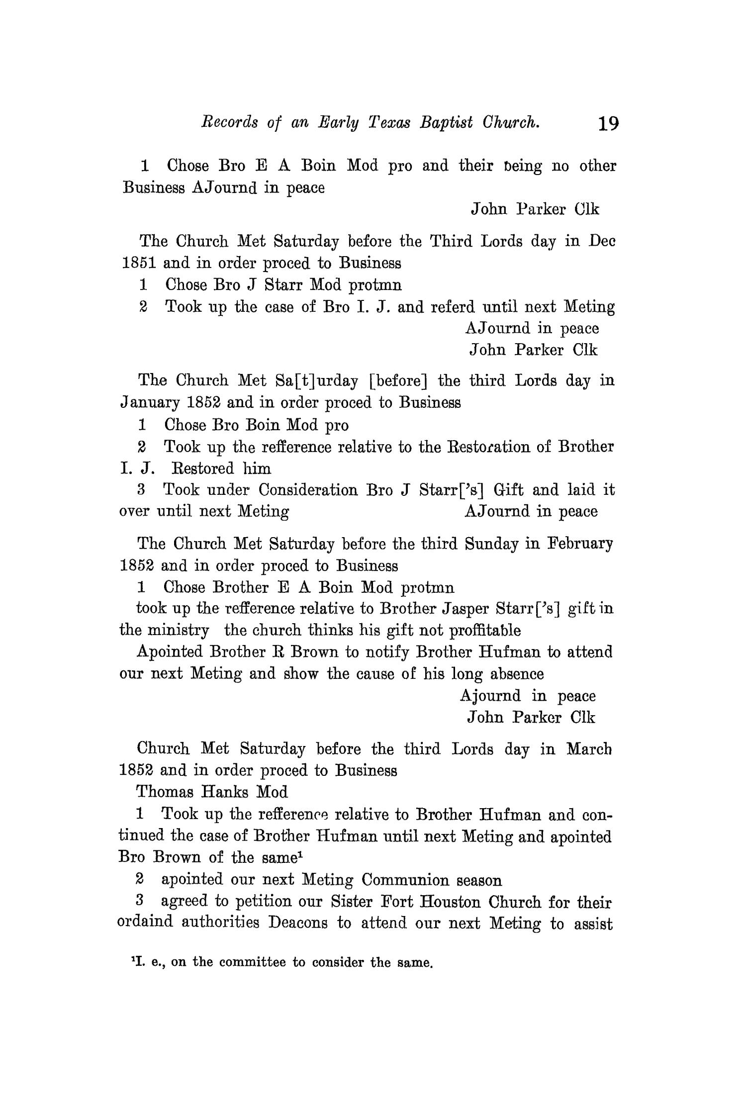 The Quarterly of the Texas State Historical Association, Volume 12, July 1908 - April, 1909                                                                                                      19