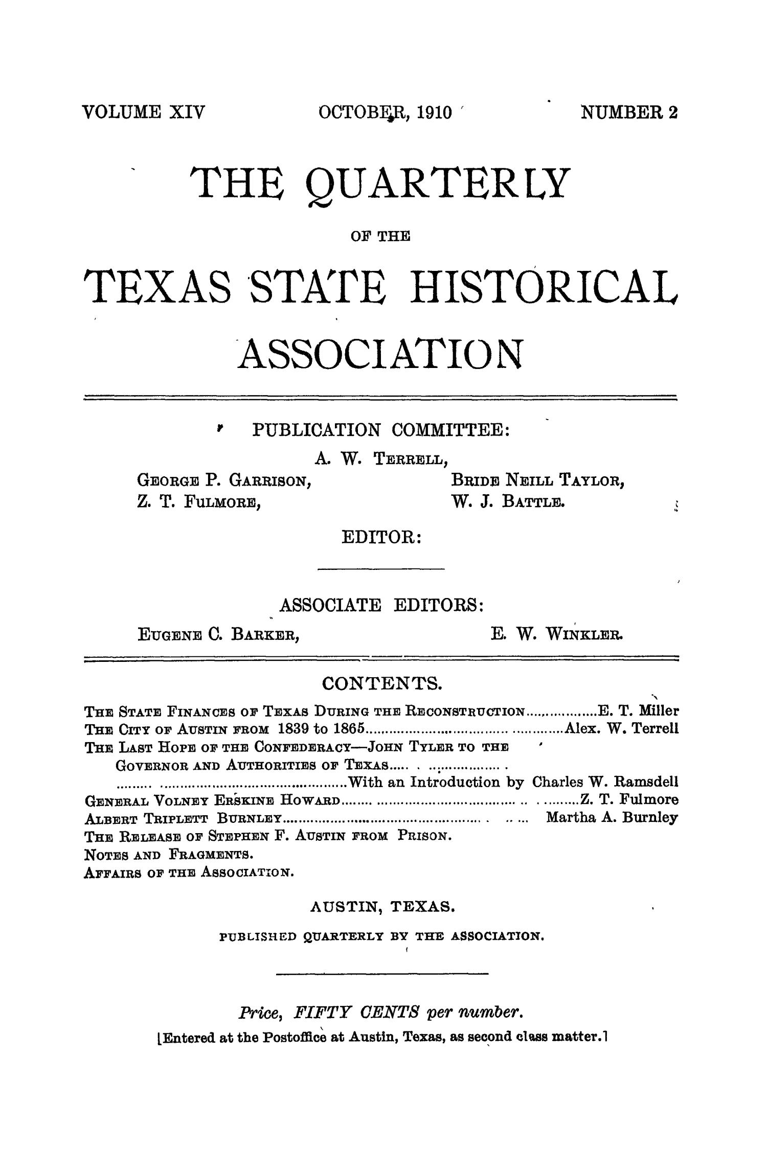The Quarterly of the Texas State Historical Association, Volume 14, July 1910 - April, 1911                                                                                                      None